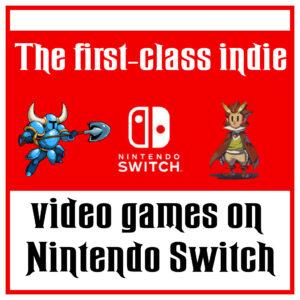 Best Indie Games On Nintendo Switch