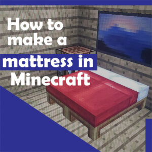 How Much Wool Do You Need To Make A Bed In Minecraft