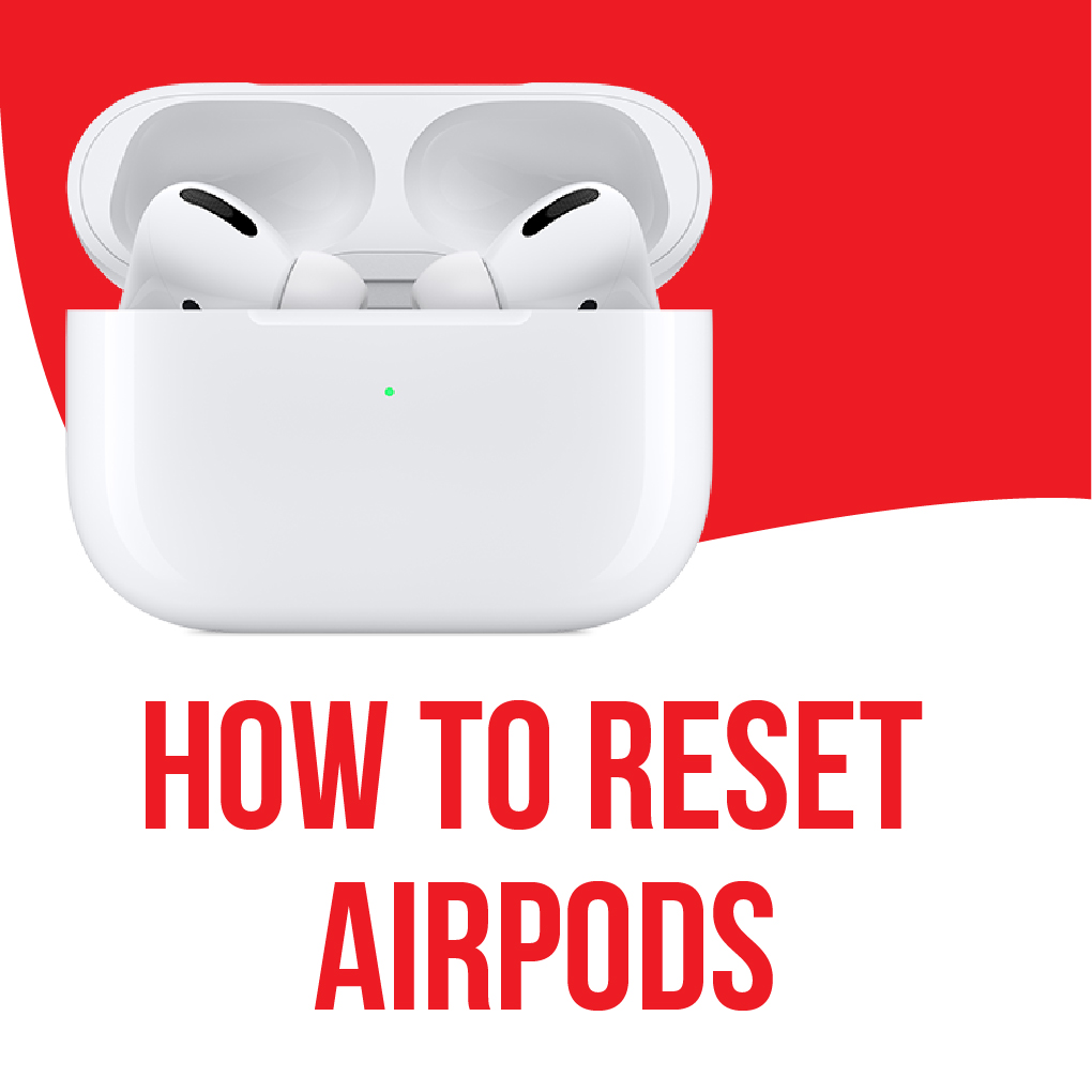 How To Reset Apple Airpods
